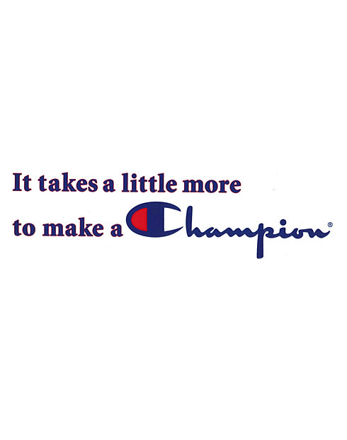 Champion Sticker, It Takes A Little More To Make A Champion